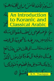 Image for Introduction to Koranic & classical Arabic