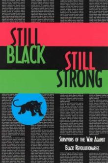 Cover for: Still Black, Still Strong : Survivors of the U.S. War Against Black Revolutionaries