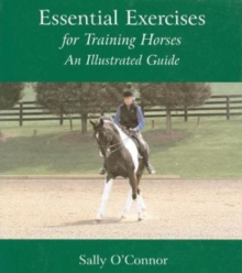 Image for Essential exercises for training horses  : an illustrated guide