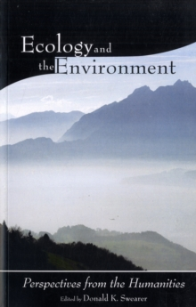 Image for Ecology and the environment  : perspectives from the humanities