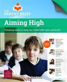 Image for Aiming High : Critical Thinking Skills to Help My Child Excel at School
