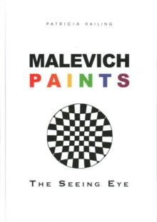 Image for Malevich paints  : 1911-1920, the seeing eye