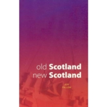 Image for Old Scotland, new Scotland