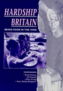 Image for Hardship Britain : Being Poor in the 1990's