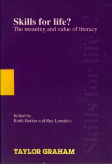 Image for Skills for Life : Meaning and Value of Literacy