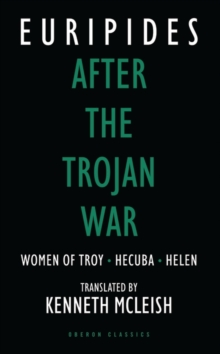 Image for After the Trojan War : Women of Troy, Hecuba, Orestes
