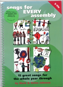 Image for Songs for Every Assembly : 15 Great New Songs for the Whole Year Through