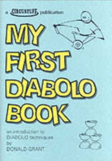 Image for My First Diabolo Book : An Introduction to Diabolo Techniques