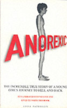 Image for Anorexic  : a true story