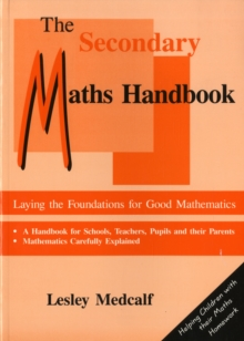 Image for The Secondary Maths Handbook : Laying the Foundations for Good Mathematics
