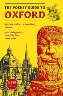 Image for The pocket guide to Oxford  : a souvenir guidebook to the architecture, history, and principal attractions of Oxford