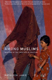 Image for Among Muslims  : meetings at the frontiers of Pakistan