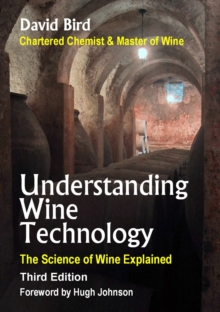 Image for Understanding Wine Technology : The Science of Wine Explained