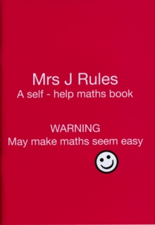 Image for Mrs J.Rules : A Self-help Maths Book