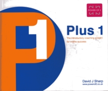 Image for Plus 1 : The Introductory Coaching System for Maths Success