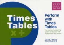 Image for Perform with Times Tables : The One-to-one Coaching System for Success with Multiplication and Division