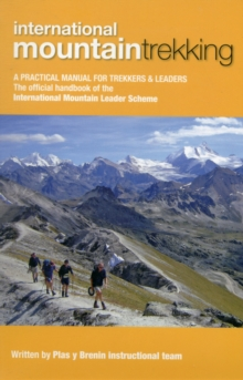 Image for International mountain trekking  : a practical manual for trekkers & leaders