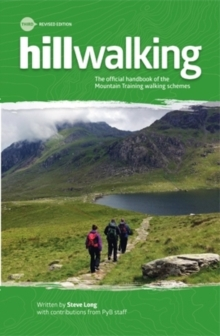Image for Hillwalking  : the official handbook of the Mountain Training walking schemes