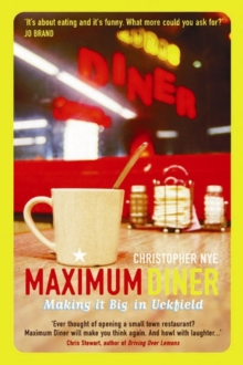 Image for Maximum diner  : making it big in Uckfield