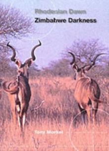 Image for Rhodesian Dawn, Zimbabwe Darkness
