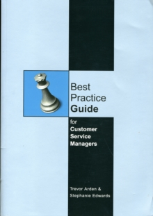 Image for Best practice guide for customer service managers  : an activity-based workbook for leaders of teams that strive for service excellence