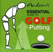 Image for Andrew's Essential Guide to Golf Putting