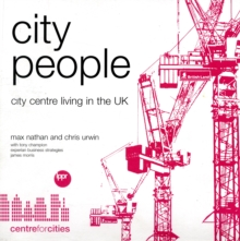 Image for City People : City Centre Living in the UK