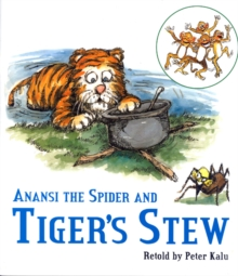 Image for Anansi the spider and Tiger's stew