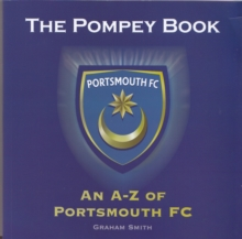 Image for The Pompey Book : An A-Z of Portsmouth FC