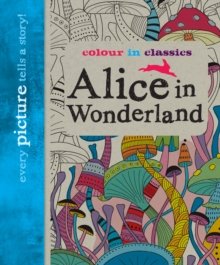 Image for Colour in Classics: Alice in Wonderland