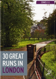 Image for 30 Great Runs in London : Zones 1-3