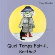 Image for Quel temps fait-il, Berthe?