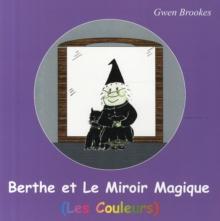 Image for Berthe et le miroir magique (Les couleurs)