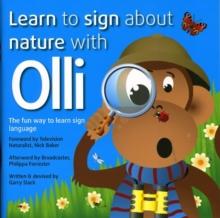 Image for Learn to Sign About Nature with Olli : The Fun Way to Learn Sign Language