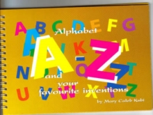 Image for Alphabet A-Z and Your Favourite Inventions