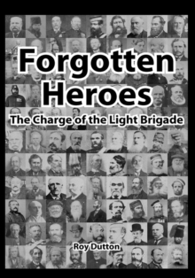 Image for Forgotten Heroes, the Charge of the Light Brigade