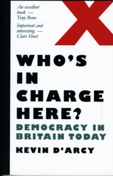 Image for Who's in charge here?  : democracy in Britain today