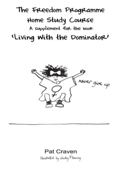 Image for The Freedom Programme home study course: A supplement for the book Living with the dominator