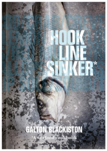 Image for Hook line sinker  : a seafood cookbook