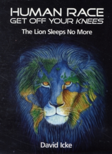 Image for Human Race Get Off Your Knees : The Lion Sleeps No More