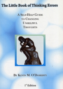Image for The Little Book of Thinking Errors : A Self-help Guide to Changing Unhelpful Thoughts