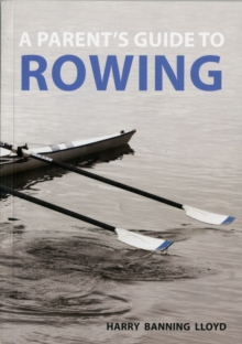Image for A Parent's Guide to Rowing