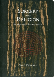 Image for Sorcery And Religion In Ancient Scandinavia