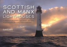 Image for Scottish and Manx lighthouses  : a photographic journey in the footsteps of the Stevensons