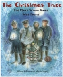 Image for The Christmas truce  : the place where peace was found