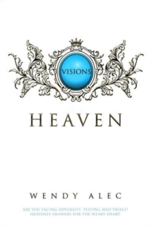 Image for Visions from Heaven : Visitations to My Father's Chamber