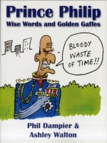 Image for Prince Philip  : wise words and golden gaffes
