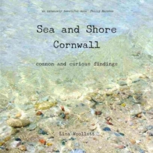 Image for Sea and shore Cornwall  : common and curious findings