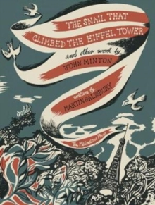 Image for The snail that climbed the Eiffel Tower and other work by John Minton