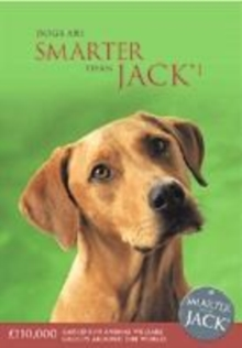 Image for Dogs are smarter than Jack  : 91 amazing true stories